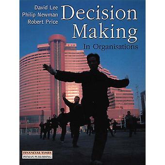 Entscheidungsfindung in Organisationen von David Lee - 9780273631132 Buch