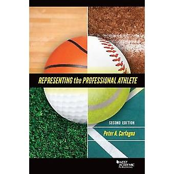 Representing the Professional Athlete (2nd Revised edition) by Peter