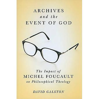 Archives and the Event of God - The Impact of Michel Foucault on Philo