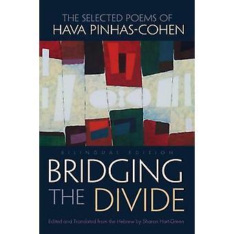 Bridging the Divide - Los poemas seleccionados de Hava Pinhas-Cohen por Sharo