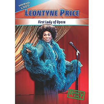 Leontyne Price - First Lady of Opera by Jessica O'Donnell - 9781433936