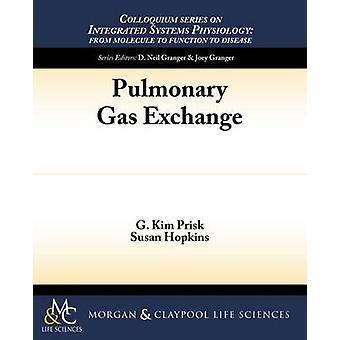 Pulmonary Gas Exchange by G Kim Prisk - Susan R Hopkins - 97816150445