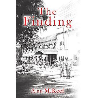 The Finding by Alan M. Keef - 9781784656287 Book