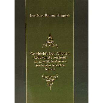 Geschichte Der Schonen Redekunste Persiens - 9785874035716 Book