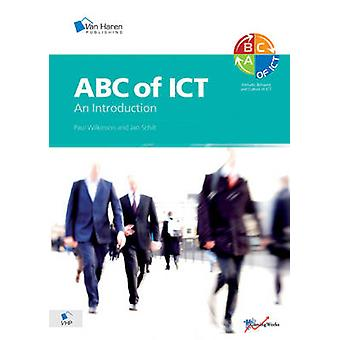 ABC of ICT - An Introduction to the Attitude - Behaviour and Culture o