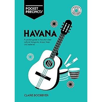 Havana Pocket Precincts by Claire Boobbyer