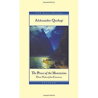 A prosa das montanhas (CEU clássicos de imprensa)