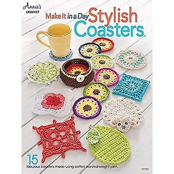 Make It In a Day - Stylish Coasters - 15 Fabulous Coasters Made Using C