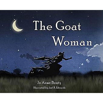 The Goat Woman by Jo Anne Beaty - 9781481311359 Book