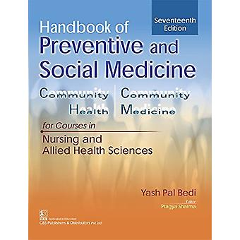 Handbook of Preventive and Social Medicine for Courses in Nursing and