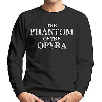 The Phantom Of The Opera Shattered Text Logo Men's Sweatshirt