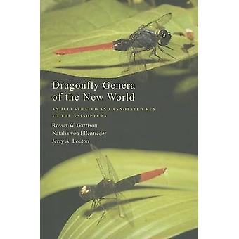 Dragonfly Genera of the New World - An Illustrated  and Annotated Key to the Anisoptera