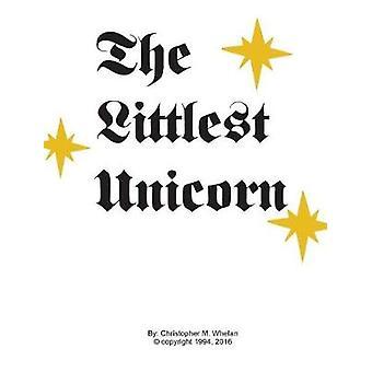 The Littlest Unicorn by The Littlest Unicorn - 9781388986742 Book