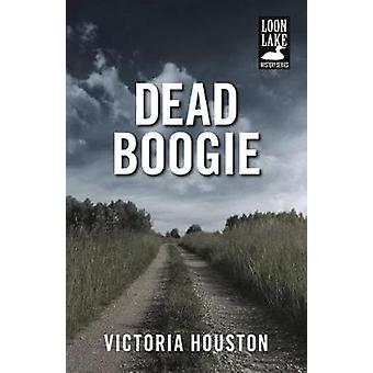 Dead Boogie by Victoria Houston - 9781440582202 Book