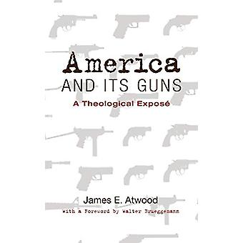America and Its Guns by James E Atwood - 9781498214728 Book