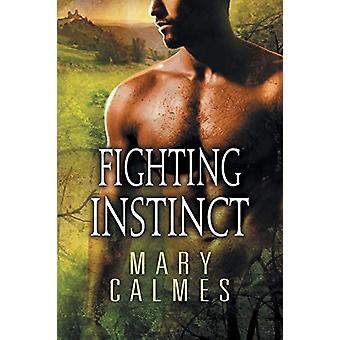 Fighting Instinct by Mary Calmes - 9781632165909 Book