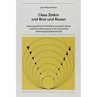 Clara Zetkin und Brot und Rosen von Joan Reutershan