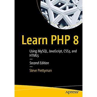 Learn PHP 8 by Steve Prettyman