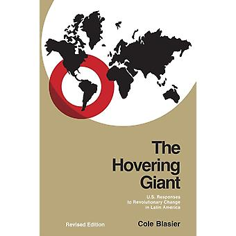 Hovering Giant Revised Edition The by Cole Blasier