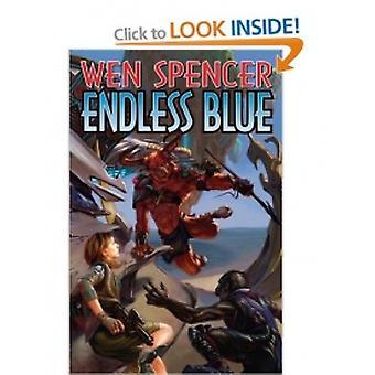 Endless Blue-kehittäjä: Wen Spencer (Hardback, 2007)