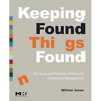 Keeping Found Things Found: The Study and Practice of Personal Information Management (Interactive Technologies)