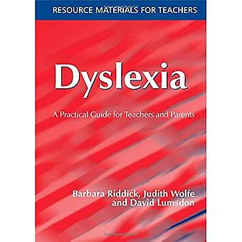 Dyslexia: A Practical Guide for Teachers and Parents (Resource Materials for Teachers)