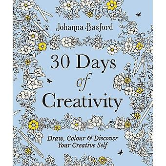 30 Days of Creativity: Draw Colour and Discover Your Creative Self