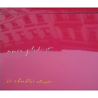 Maeve Gilchrist - 20 Chandler Street [CD] USA import