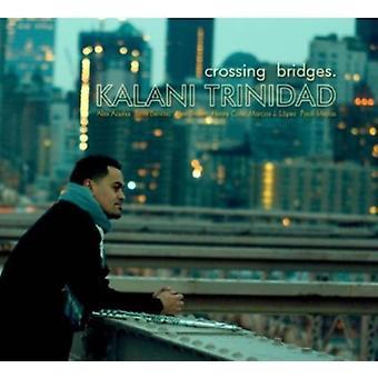 Kalani Trinidad - Crossing Bridges [CD] USA import