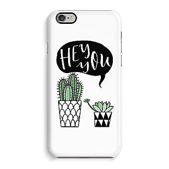 IPhone 6 6s sag 3D sag (blank)-Hey du kaktus