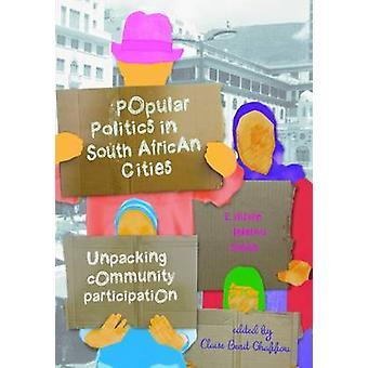 Populär politik i South African städer - uppackning gemenskapens deltagande