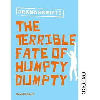 Dramascripts - ハンプティ ・ ダンプティのひどい運命 (第 2 改訂版