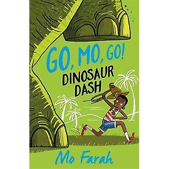 Go Mo Go - Dinosaur Dash! - Book 2 by Mo Farah - 9781444934014 Book