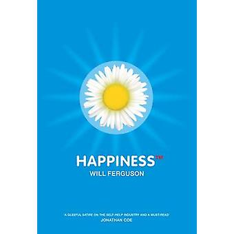 Happiness TM (Main) by Will Ferguson - 9781841953519 Book