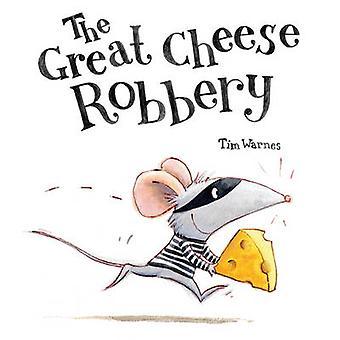 Le vol grand fromage par Tim Warnes - livre 9781848690530