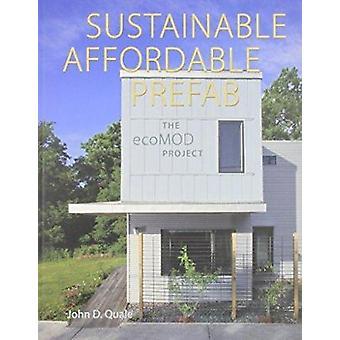 Durable - abordable - Prefab - projet Ecomod par John D. Qual