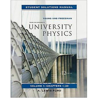 Uniwersytet fizyka: Podręcznik rozwiązań Student v. 1, rozdziały 1-20