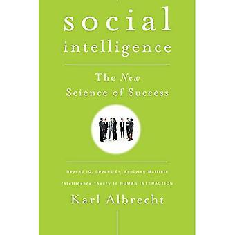 Sociale intelligentie: De nieuwe wetenschap van succes