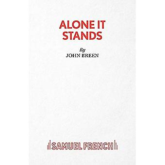Alone It Stands - A Comedy