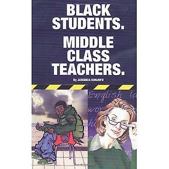 Svart studenter: middelklassen lærere