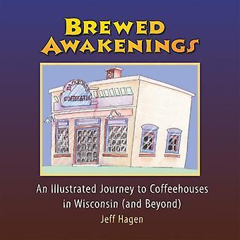 Infusé d'éveils: Un voyage illustré de cafés dans le Wisconsin... et au-delà