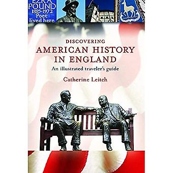 Discovering American History in England