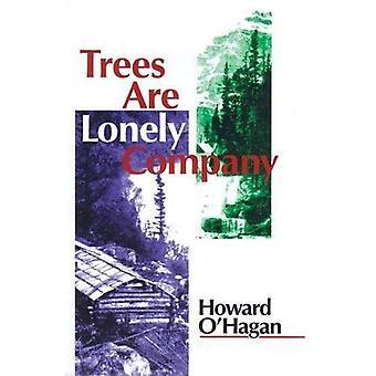 Les arbres sont société Lonely