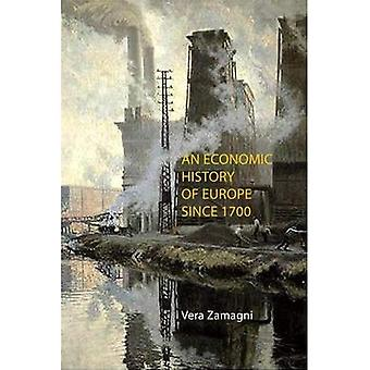 An Economic History of Europa sinds 1700