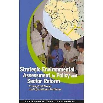 Strategisk miljøvurdering i politik og sektor Reform konceptuel Model og operationel vejledning af World Bank Group
