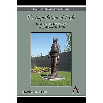 ケトラー ・ デビッドによって 1930 年代の知的移民の流浪研究の清算
