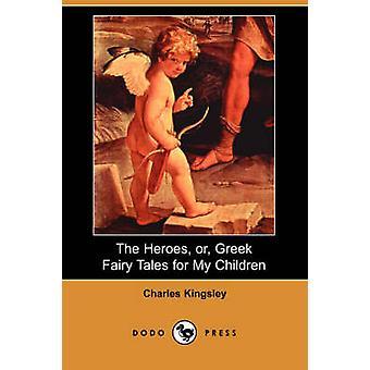 De helden of Griekse sprookjes voor mijn kinderen Dodo pers door Kingsley & Charles