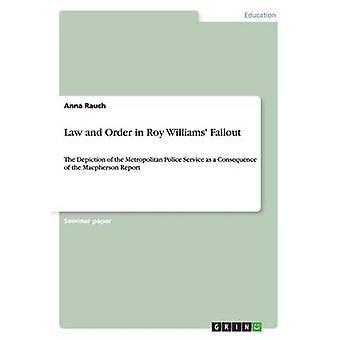 Recht und Ordnung in Roy Williams Fallout von Rauch & Anna