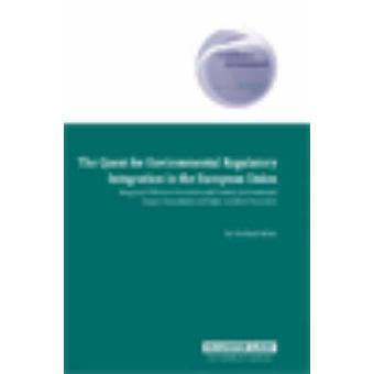 La búsqueda de la integración de regulación ambiental en la Unión Europea IPPC EIA y prevención de grandes accidentes por Bohne