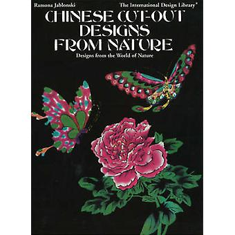Chinese Cut-Out Designs from Nature - Designs from the World of Nature